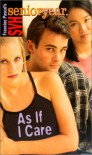 As If I Care (Sweet Valley High Senior Year) - Francine Pascal