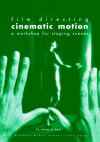 Film Directing Cinematic Motion - Steven D. Katz