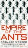 Empire Of The Ants - Bernard Werber
