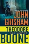 Theodore Boone: Kid Lawyer - John Grisham