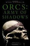 Orcs: Army of Shadows - Stan Nicholls