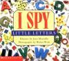 I Spy Little Letters - Jean Marzollo