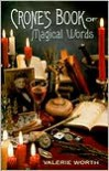 Crone's Book of Magical Words - Valerie Worth