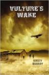 Vulture's Wake - Kirsty Murray