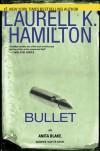 Bullet - Laurell K. Hamilton
