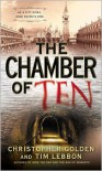 The Chamber of Ten - Christopher Golden, Tim Lebbon