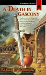 A Death in Gascony - Sarah D'Almeida