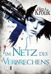 Im Netz des Verbrechens - Olga A. Krouk