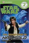 Star Wars: The Adventures of Han Solo - Lindsay Kent