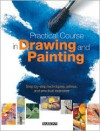 Practical Course in Drawing and Painting: Step-By-Step Techniques, Advice, and Practical Exercises - Gabriel Martin Roig