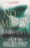No Mercy - John Gilstrap