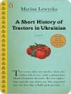 A Short History of Tractors in Ukrainian - Marina Lewycka