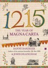 1215: The Year of Magna Carta - Danny Danziger, John Gillingham