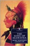 Song of Hiawatha - Henry Wadsworth Longfellow,  Daniel Aaron (Editor)