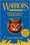 SkyClan's Destiny (Warriors Super Edition Series) - Erin Hunter,  Wayne Mcloughlin (Illustrator)