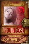 A Modern Wicked Fairy Tale: Briar Rose - Selena Kitt