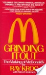 Grinding It Out: The Making Of McDonald's - Ray Kroc