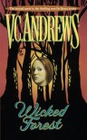 Wicked Forest (Debeers) - Virginia C. Andrews