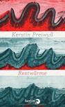 Restwärme: Roman - Kerstin Preiwuß