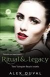Ritual & Legacy (Vampire Beach, #3-4) - Alex Duval