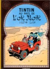 Tintin au pays de l'or noir - Hergé