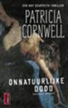 Onnatuurlijke dood  - Patricia Cornwell