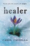 Healer - Carol Cassella