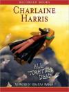 All Together Dead  - Johanna Parker, Charlaine Harris