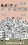 Searching for Von Honningsbergs - Rowena Wiseman