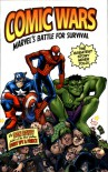 Comic Wars: Marvel's Battle For Survival - Dan Raviv