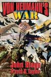 Von Neumann's War - John Ringo, Travis S. Taylor