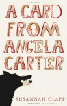 A Card from Angela Carter - Susannah Clapp