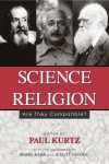 Science and Religion: Are They Compatible? - Paul Kurtz, Barry Karr, Ranjit Sandhu