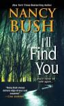 I'll Find You - Nancy Bush