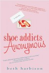 Shoe Addicts Anonymous - Elizabeth Harbison