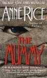 The Mummy - Anne Rice