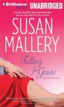 Falling for Gracie Unabridged edition by Mallery, Susan published by Brilliance Audio on CD Unabridged Audio CD - N/A- -N/A-