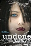 Undone - Brooke Taylor