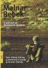U potrazi za Staklenim gradom - Željko Malnar, Borna Bebek, Krešimir Bobovec