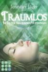 Traumlos, Band 2: Im Tal der vergessenen Hoffnungen - Jennifer Jäger