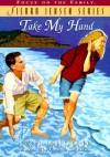 Take My Hand - Robin Jones Gunn