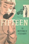 Fifteen - Beverly Cleary, Beth Krush, Joe Krush