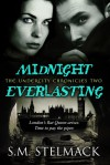 Midnight Everlasting - S.M. Stelmack