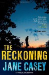 The Reckoning - Jane Casey