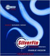 Silverfin (Young Bond Series #1) - Charlie Higson,  Read by Nathaniel Parker