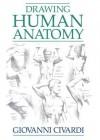 Drawing Human Anatomy - Giovanni Civardi