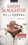 Belladonna: Thriller - Karin Slaughter