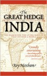 The Great Hedge of India: The Search for the Living Barrier that Divided a People - Roy Moxham