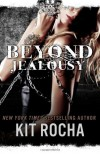 Beyond Jealousy: 4 - Kit Rocha