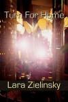 Turn for Home - Lara Zielinsky